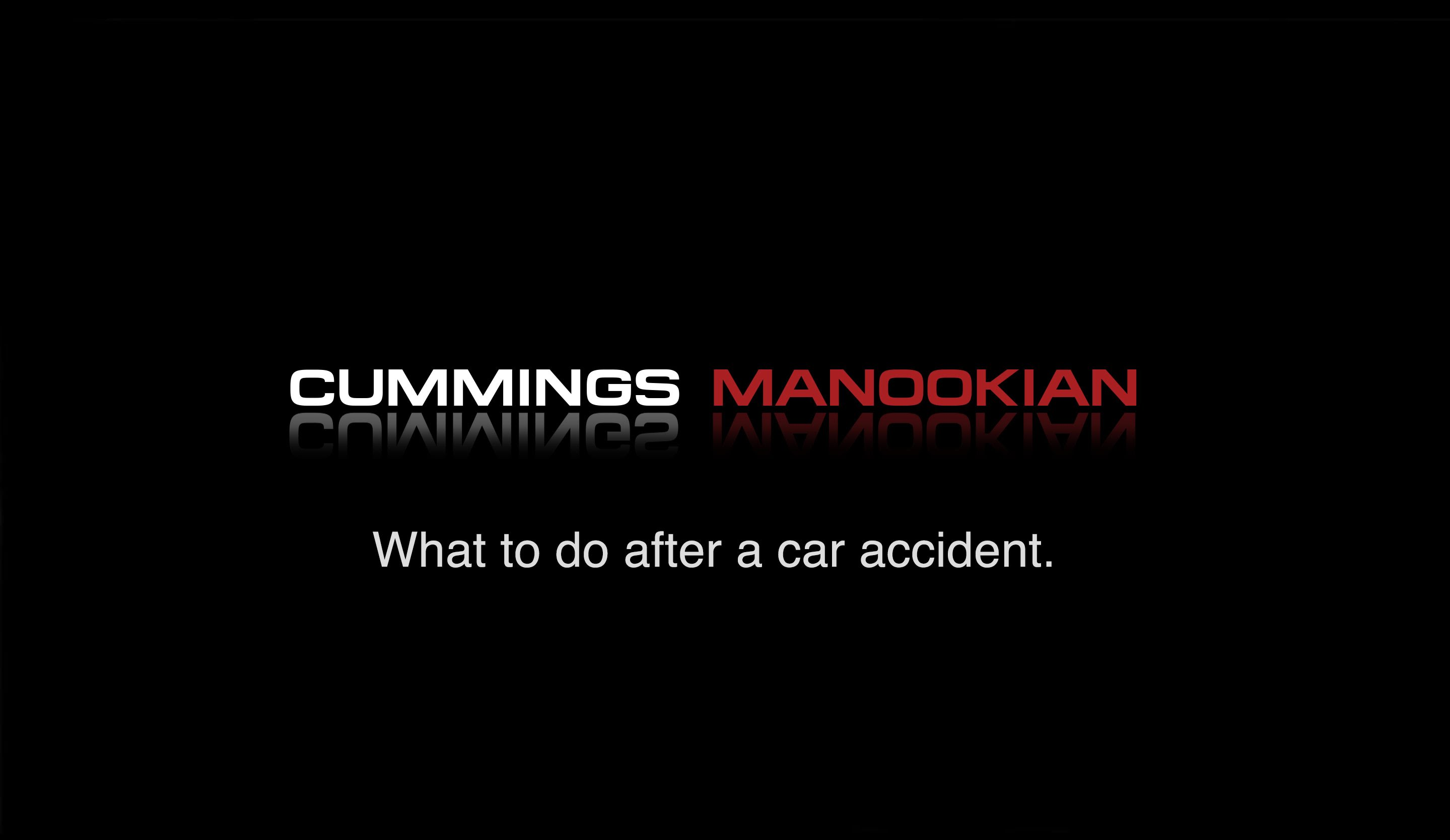 Top Car Accident Lawyer Offers Tips to Car Wreck Victims - Cummings Manookian Trial Lawyers